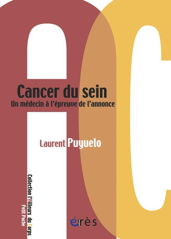 CANCER DU SEIN UN MEDECIN A L'EPREUVE DE L'ANNONCE