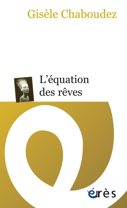L'EQUATION DES REVES