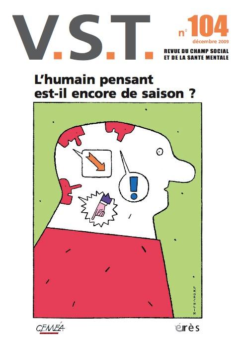 VST 104 - L'HOMME PENSANT EST-IL ENCORE DE SAISON ?