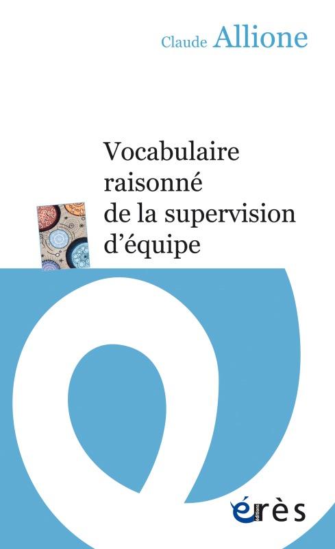 VOCABULAIRE RAISONNE DE LA SUPERVISION D'EQUIPE