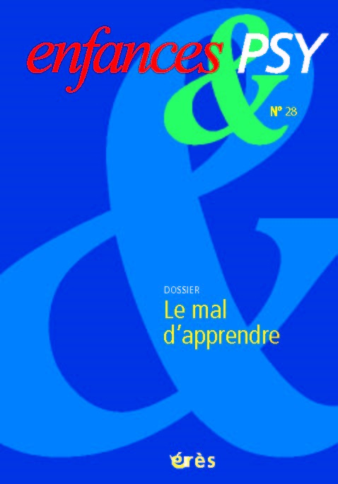 ENFANCES & PSY 028 - LE MAL D'APPRENDRE