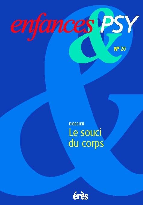 ENFANCES & PSY 020 - LE SOUCI DU CORPS