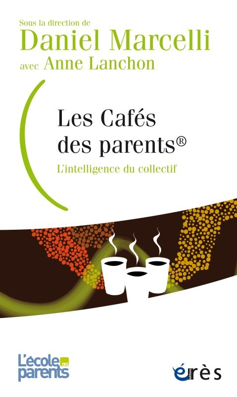LES CAFES DES PARENTS - L'INTELLIGENCE DU COLLECTIF