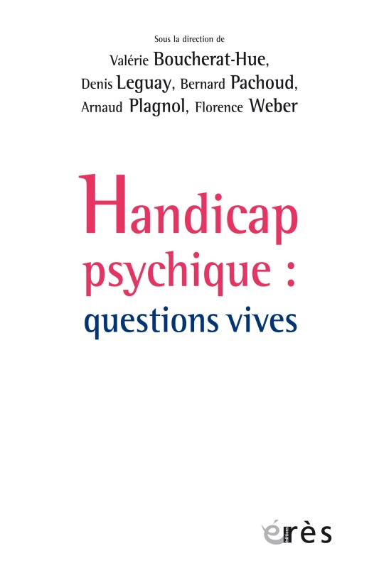 HANDICAP PSYCHIQUE QUESTIONS VIVES