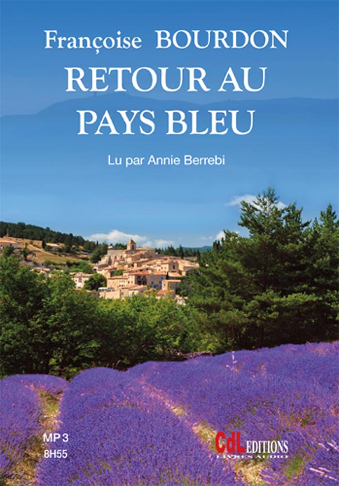 RETOUR AU PAYS BLEU (1CD MP3)