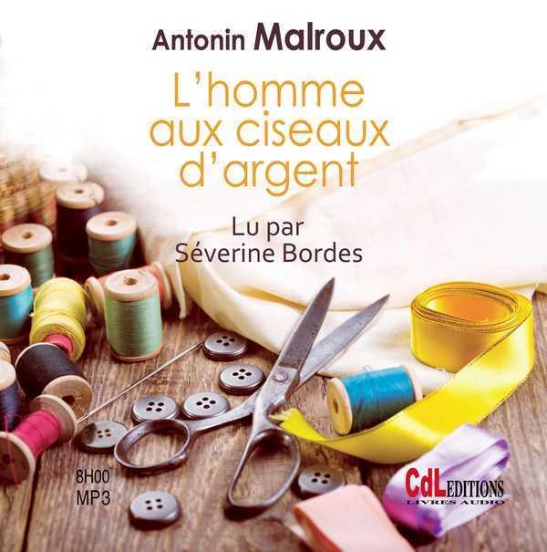 L HOMME AUX CISEAUX D ARGENT (1CD MP3)