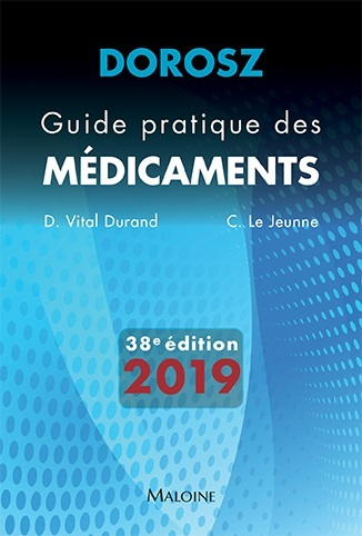DOROSZ GUIDE PRATIQUE DES MEDICAMENTS 2019, 38E ED.
