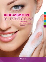 AIDE-MEMOIRE DE L'ESTHETICIENNE, 2E ED.