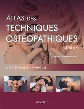 ATLAS DES TECHNIQUES OSTEOPATHIQUES, 2E EDITION