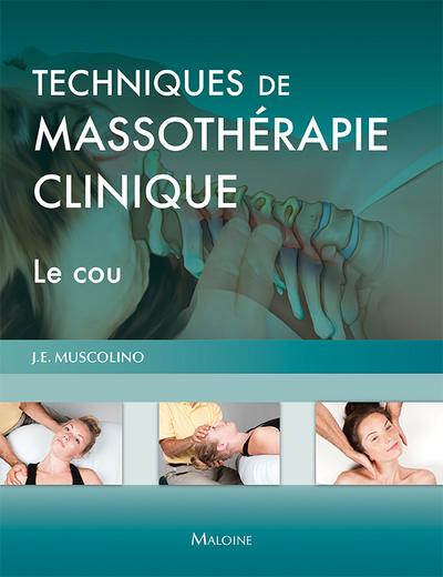 TECHNIQUES DE MASSOTHERAPIE CLINIQUE LE COU