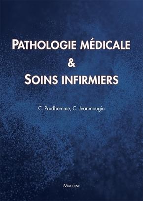 PATHOLOGIES MEDICALES ET SOINS INFIRMIERS