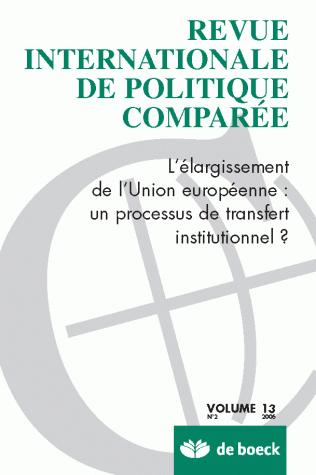 REVUE INTERNATIONALE DE POLITIQUE COMPAREE 2006/2 VOLUME 13