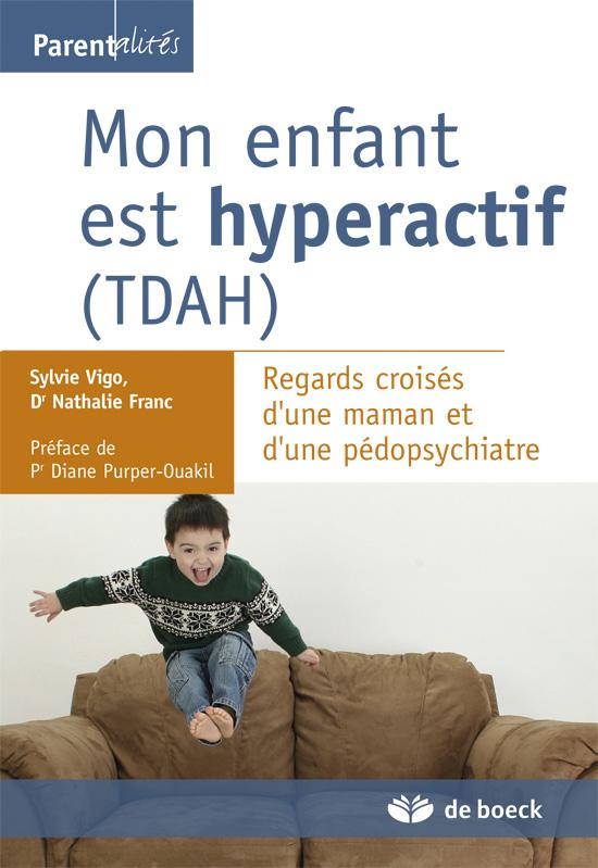ENFANT EST HYPERACTIF (TDAH)(MON)