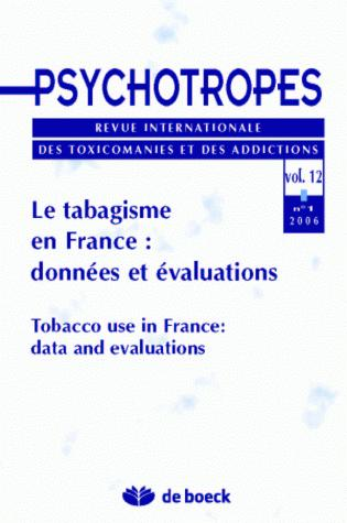 PSYCHOTROPES 2006/1 VOLUME 12 LE TABAGISME EN FRANCE