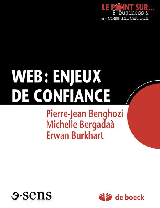 WEB : ENJEUX DE CONFIANCE