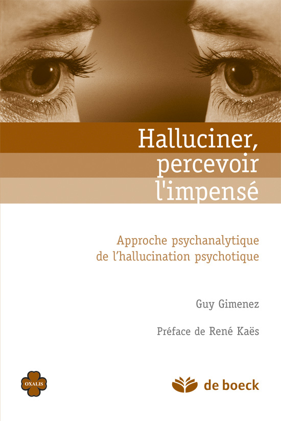 HALLUCINER, PERCEVOIR L'IMPENSE