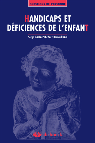 HANDICAPS ET DEFICIENCES DE L'ENFANT