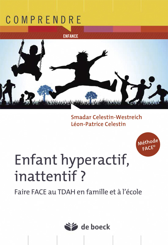 ENFANT HYPERACTIF, INATTENTIF ?