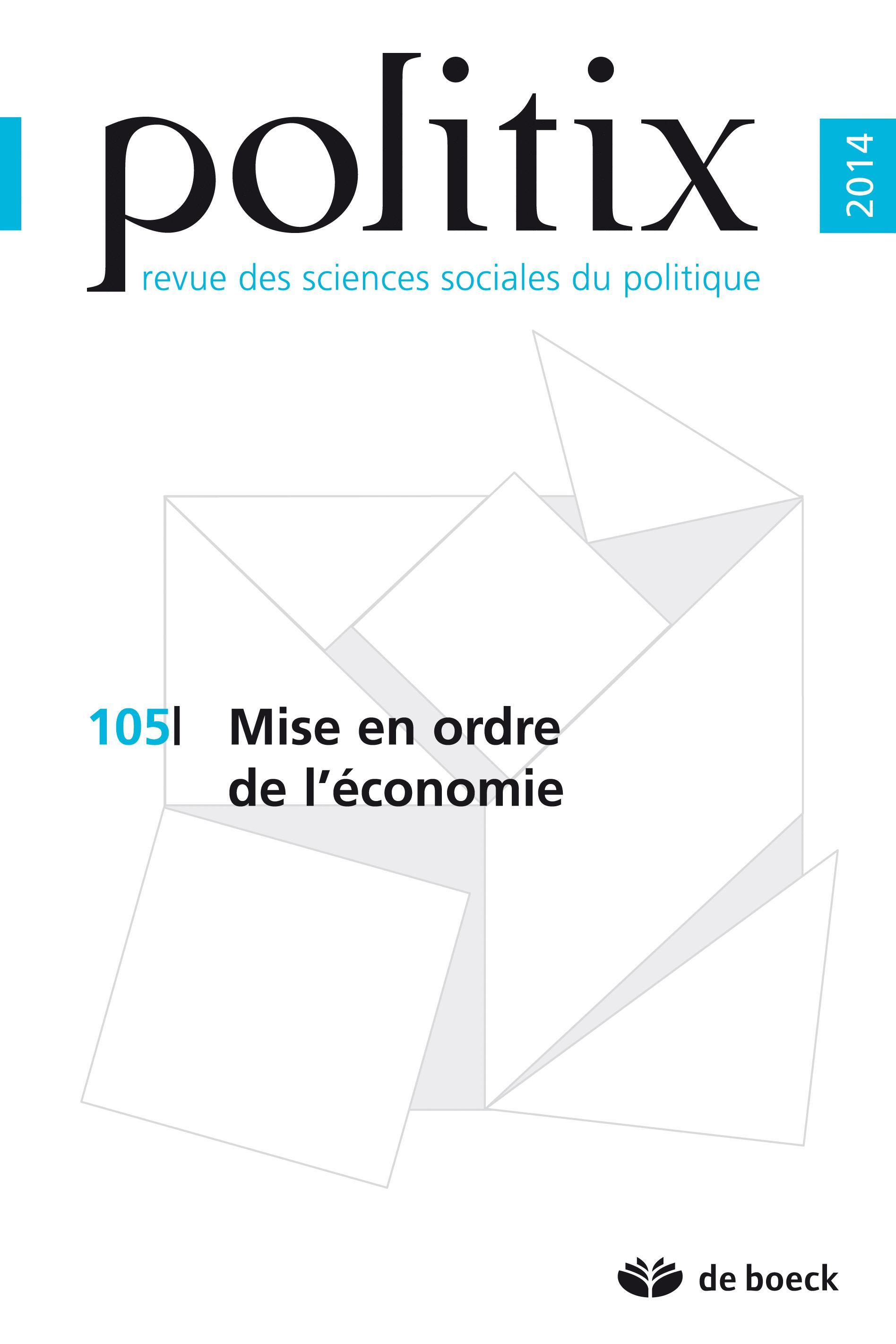 POLITIX 2014/1 N.105 MISE EN ORDRE DE L'ECONOMIE