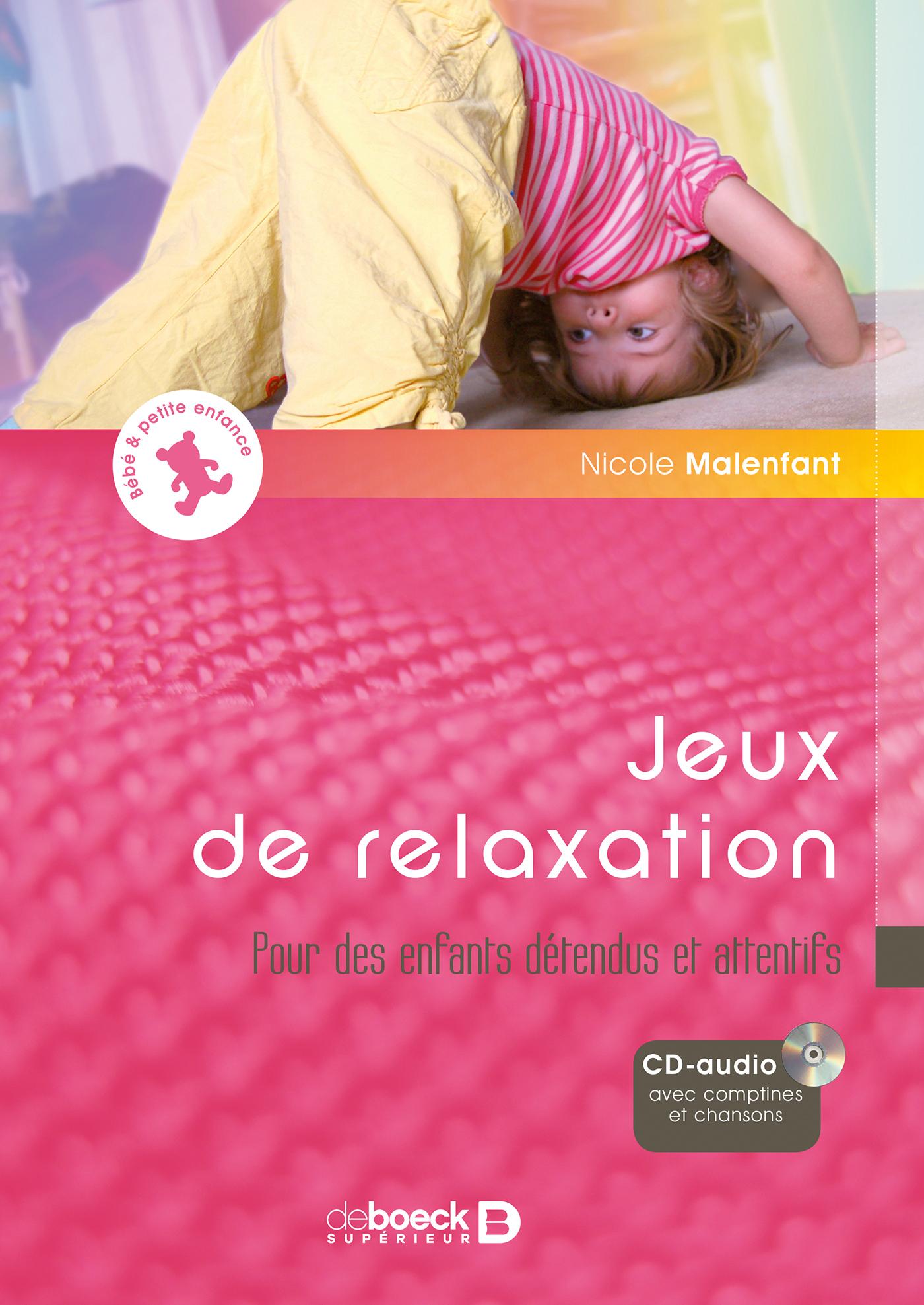 JEUX DE RELAXATION + CD AUDIO AVEC 12 COMPTINES ET CHANSONS