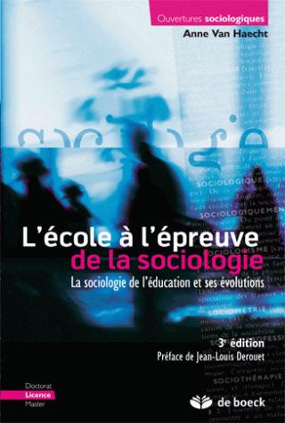 ECOLE A L'EPREUVE DE LA SOCIOLOGIE (L')