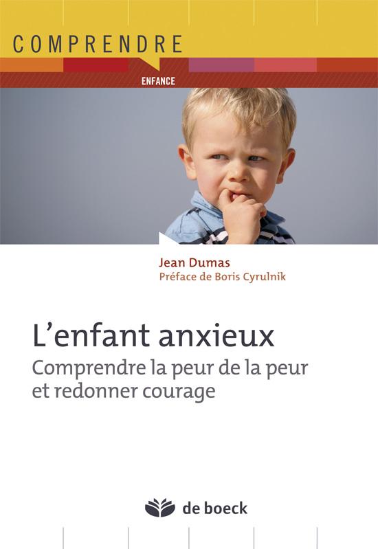 ENFANT ANXIEUX (L')