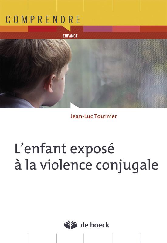 ENFANT EXPOSE A LA VIOLENCE CONJUGALE (L')