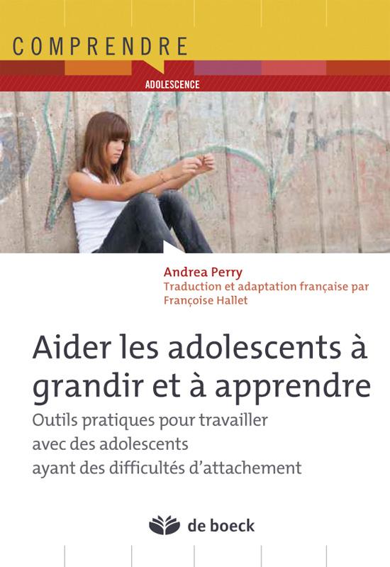 AIDER LES ADOLESCENTS A GRANDIR ET A APPRENDRE