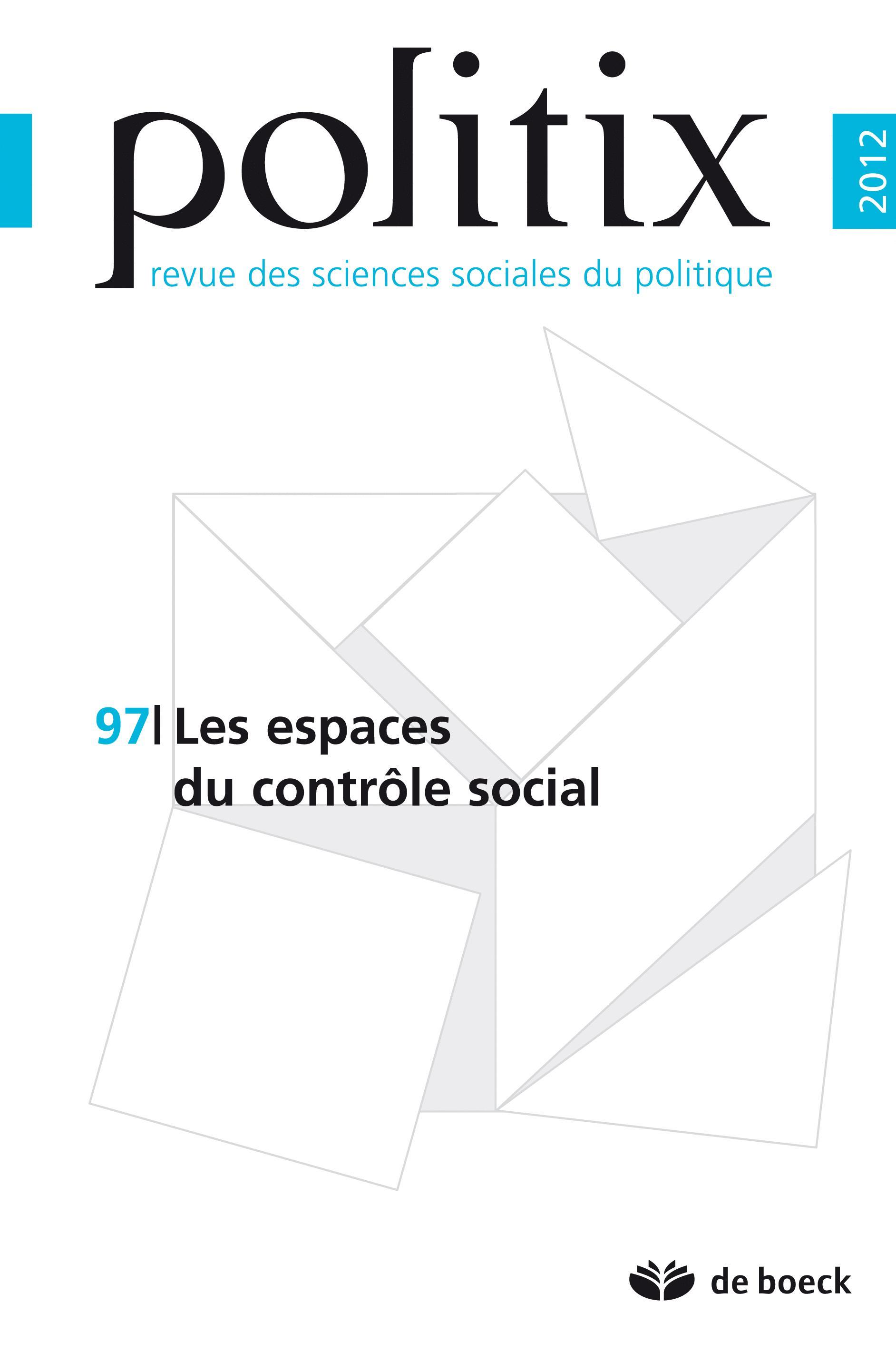 POLITIX 2012/1 N.97 LES ESPACES DU CONTROLE SOCIAL