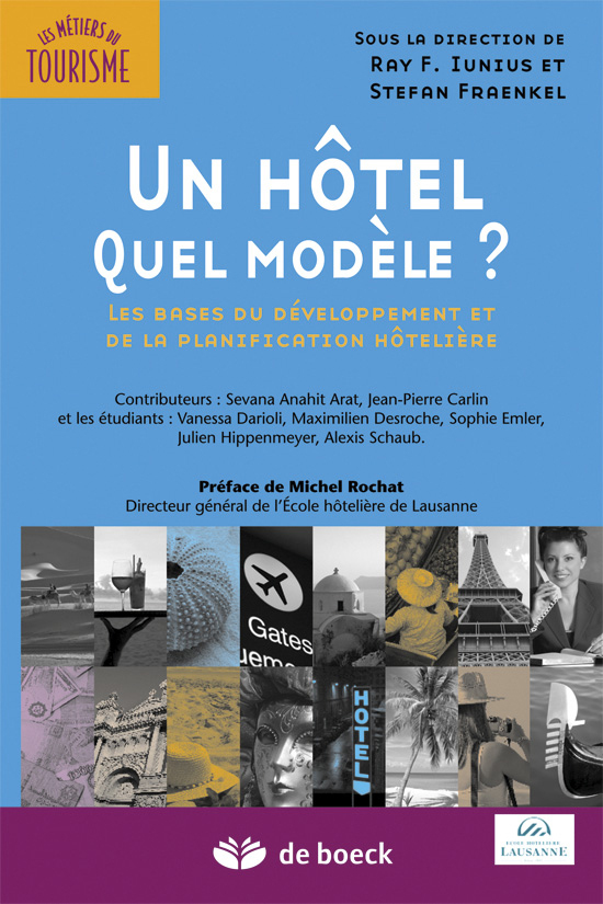 UN HOTEL, QUEL MODELE ?