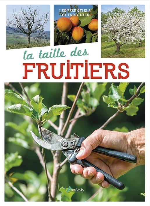 TAILLE DES FRUITIERS (LA)