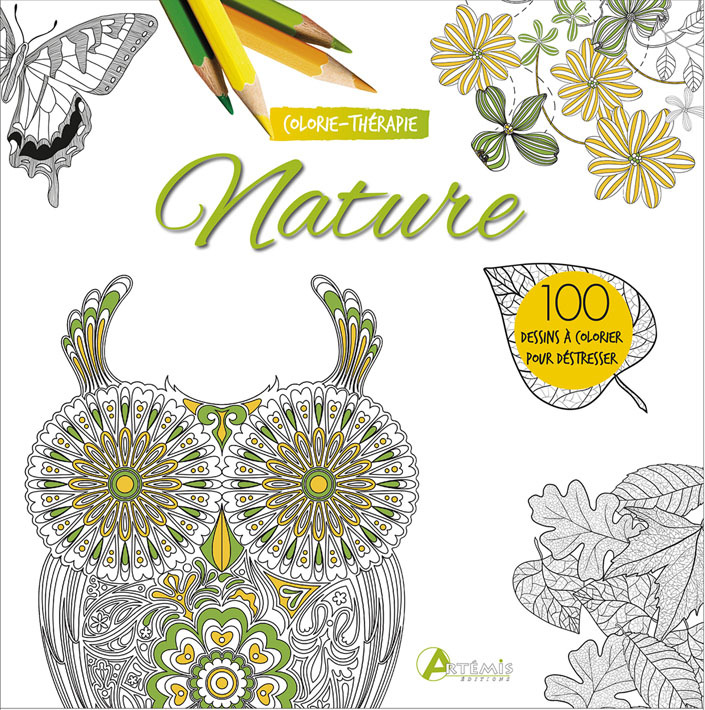 NATURE : 100 DESSINS A COLORIER POUR DESTRESSER