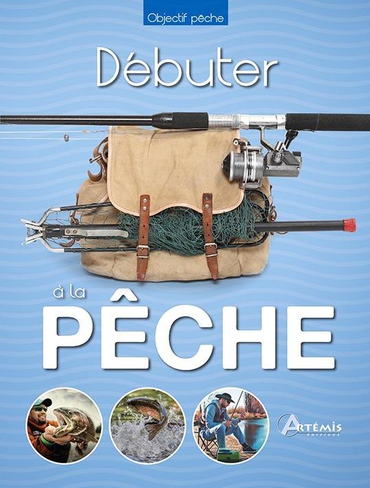 DEBUTER A LA PECHE
