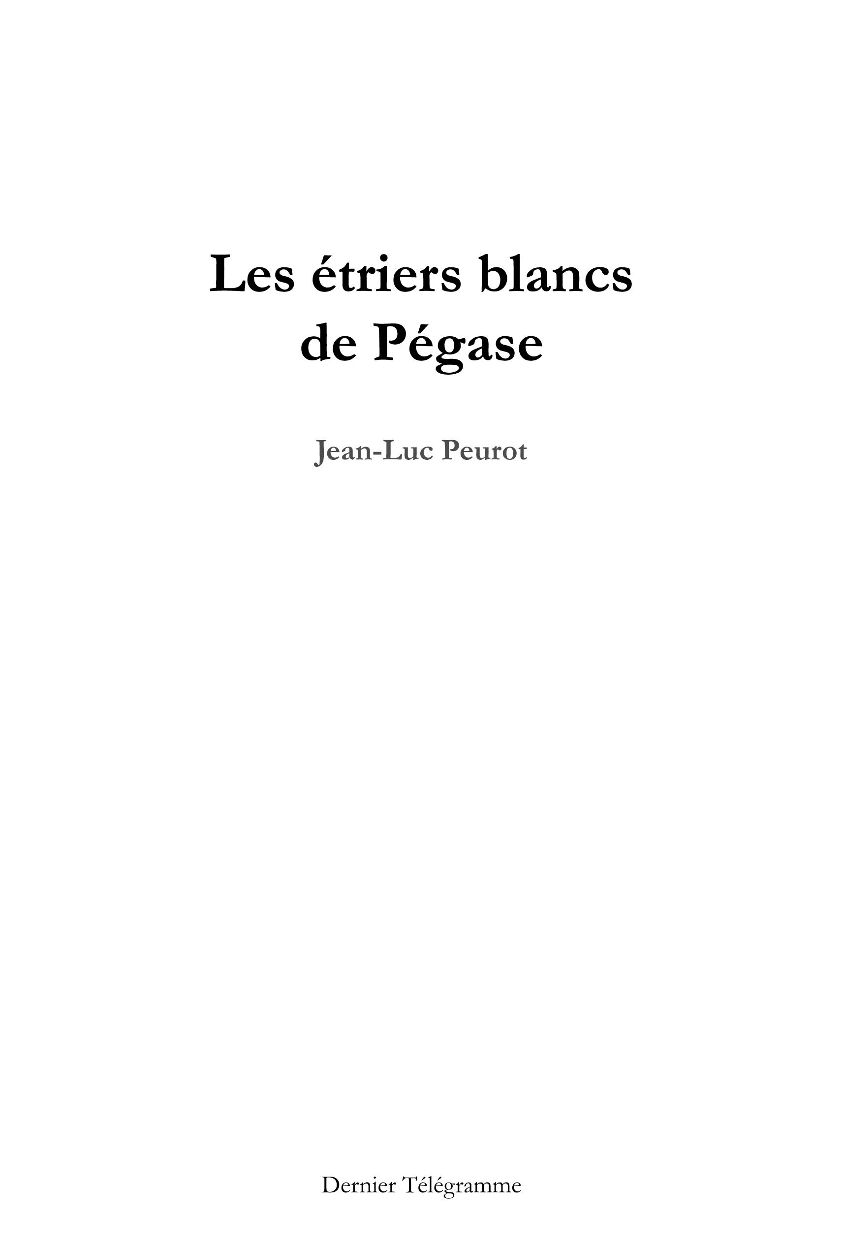LES ETRIERS BLANCS DE PEGASE