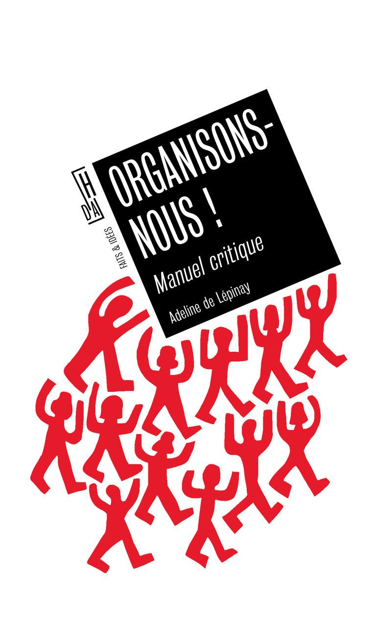 ORGANISONS-NOUS - MANUEL CRITIQUE