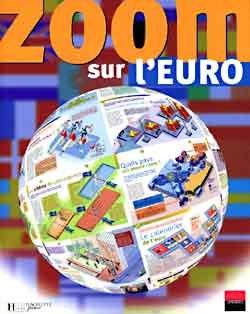 ZOOM SUR L'EURO