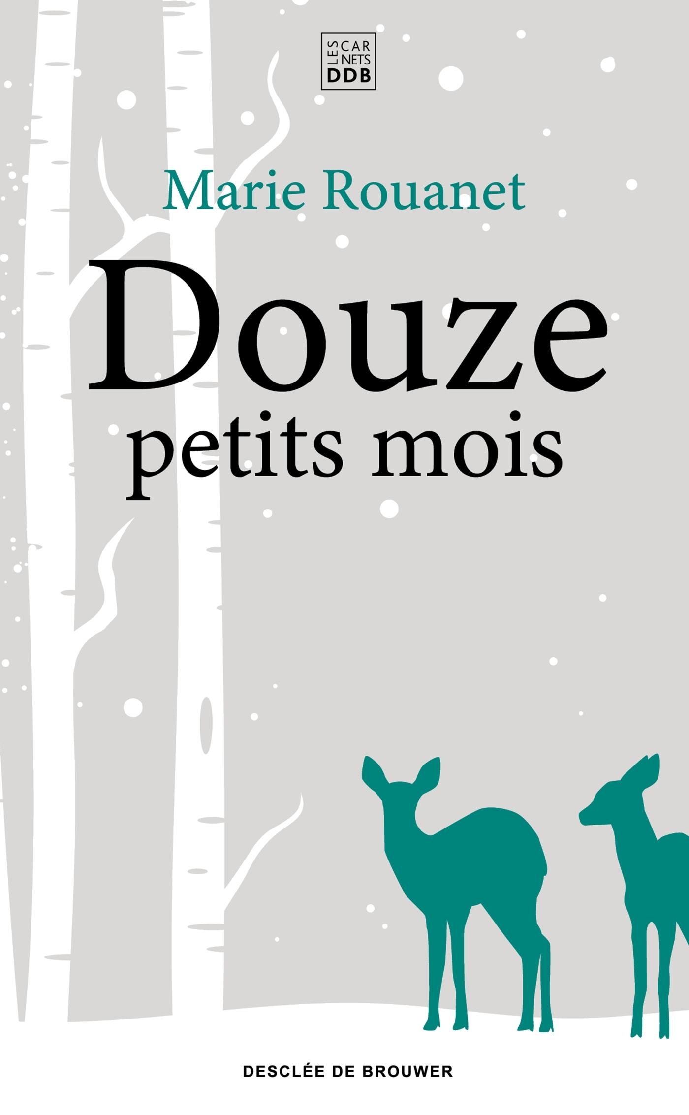 DOUZE PETITS MOIS
