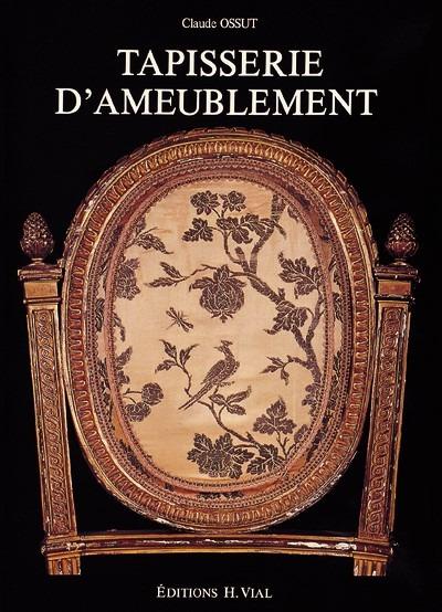 TAPISSERIE D'AMEUBLEMENT