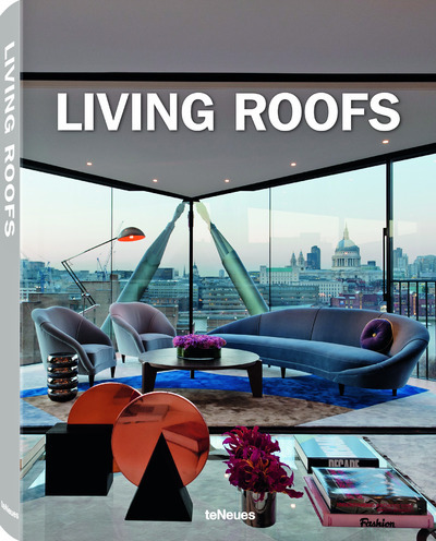 LIVING ROOFS - PENTHOUSES, ROOFTOP GARDENS