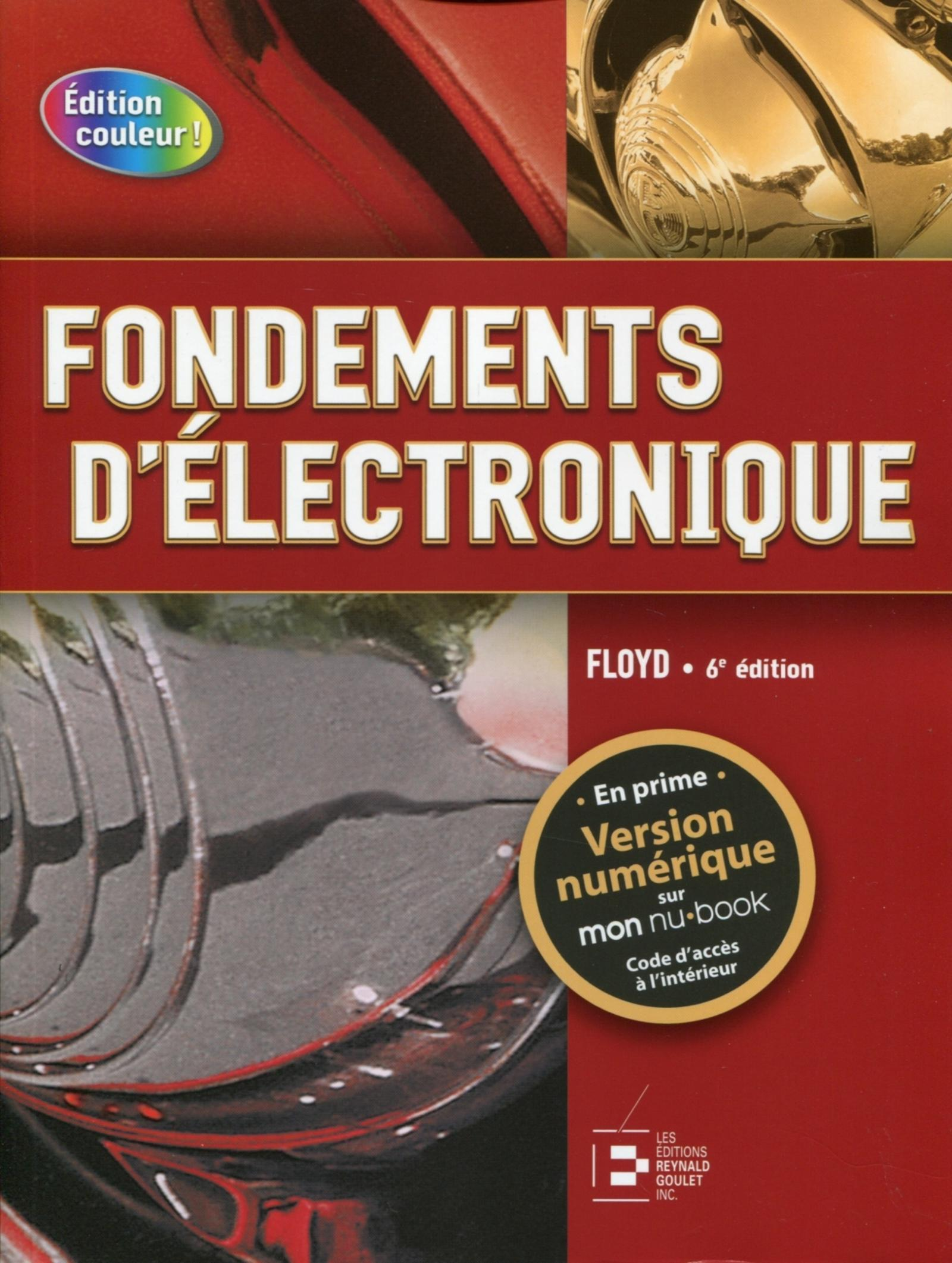 FONDEMENTS D'ELECTRONIQUE. CIRCUITS C.C., CIRCUITS C.A., COMPOSANTS ET APPLICATI - CICUITS C.C., CIR