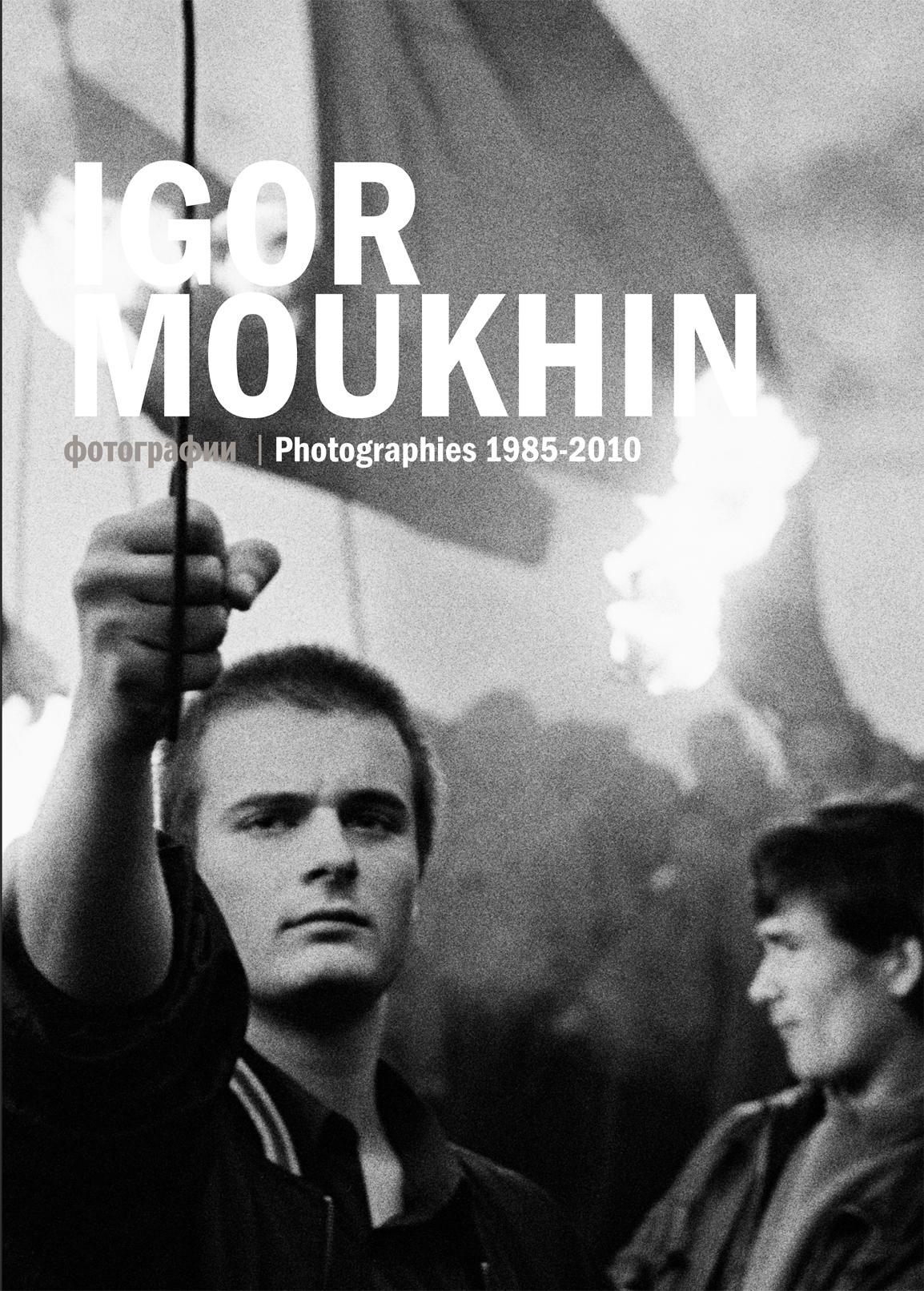 IGOR MOUKHIN - PHOTOGRAPHIES 1985 - 2010