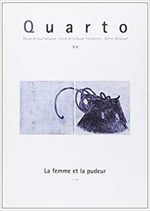 QUARTO 90 - LA FEMME ET LA PUDEUR - JUIN 2007
