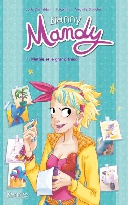 NANNY MANDY T01 - MATHIS ET LE GRAND TRESOR
