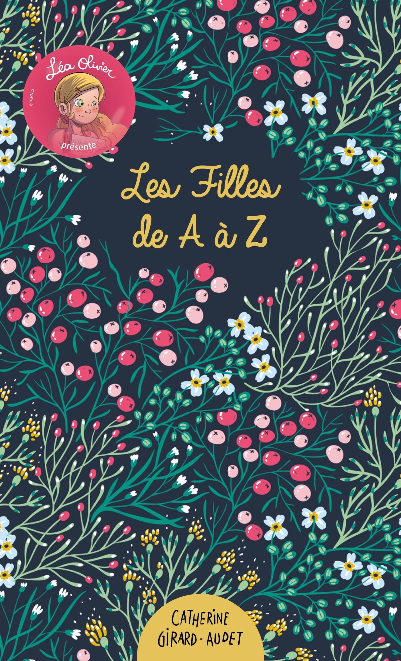 LEA OLIVIER PRESENTE : LES FILLES DE A A Z