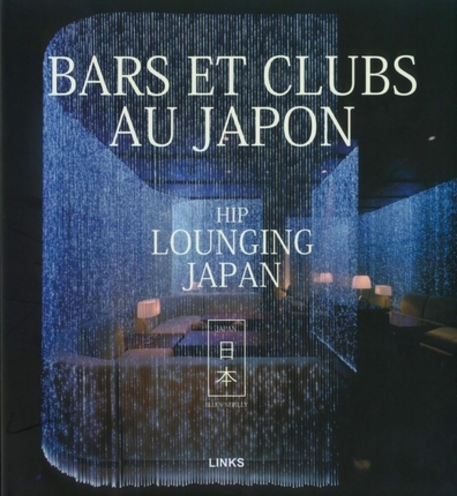 BARS ET CLUBS AU JAPON - HIP LOUNNGING JAPAN