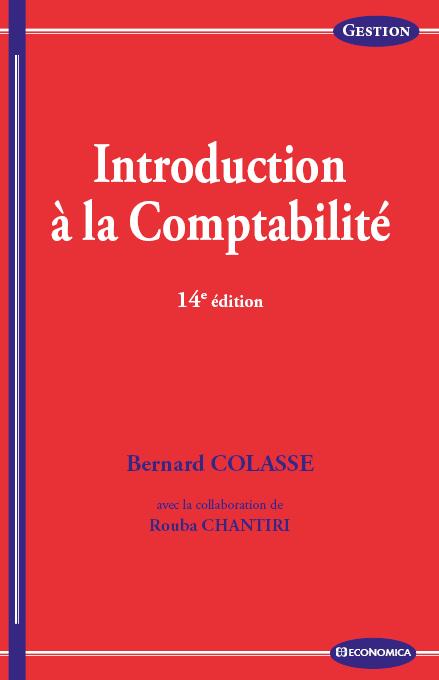 INTRODUCTION A LA COMPTABILITE, 14E ED.