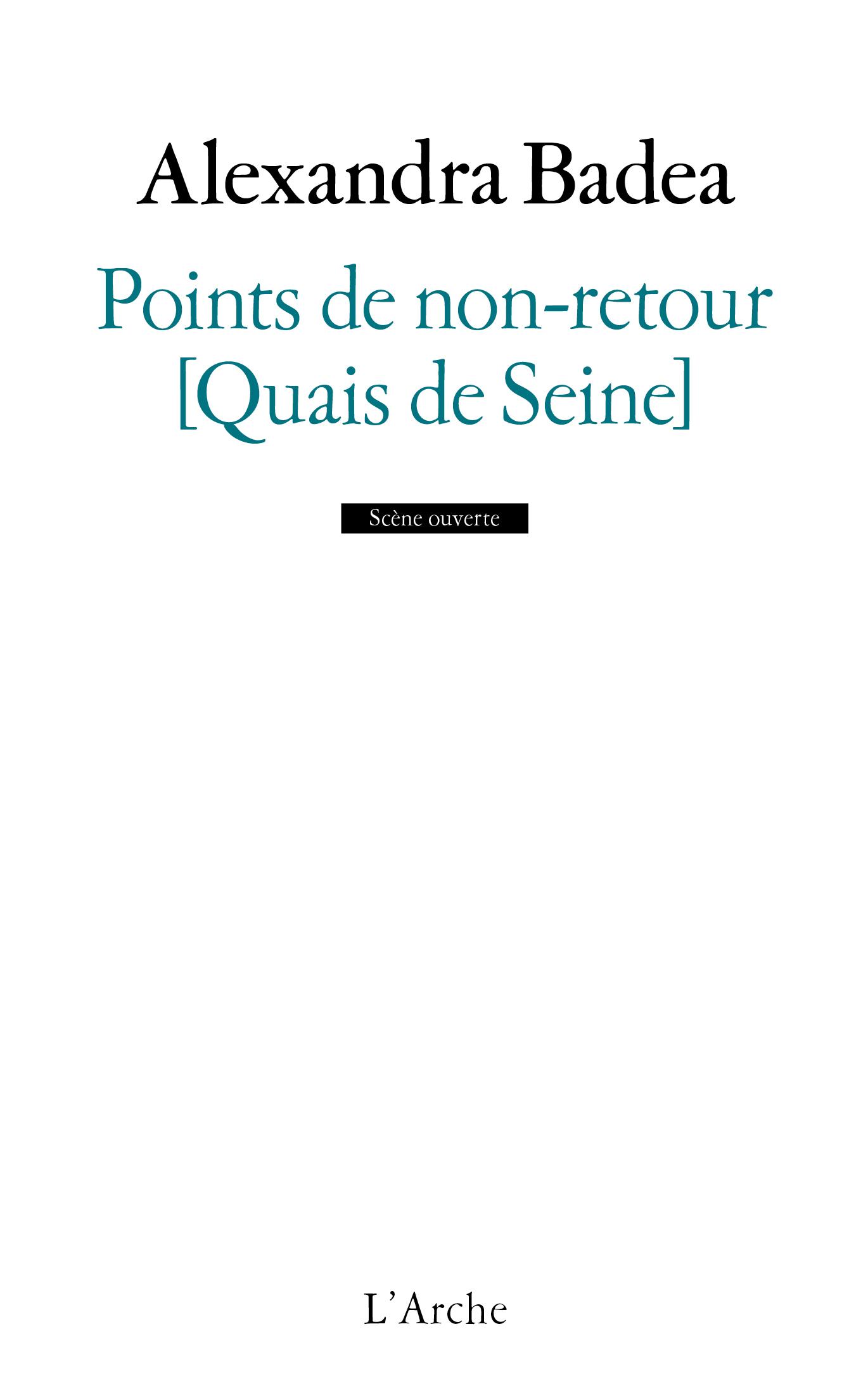 POINTS DE NON-RETOUR [QUAIS DE SEINE]