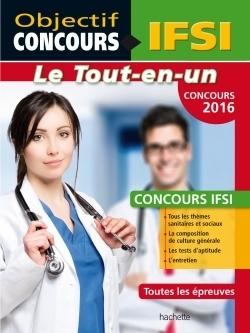 OBJECTIF CONCOURS - TOUT EN UN IFSI CONCOURS 2016