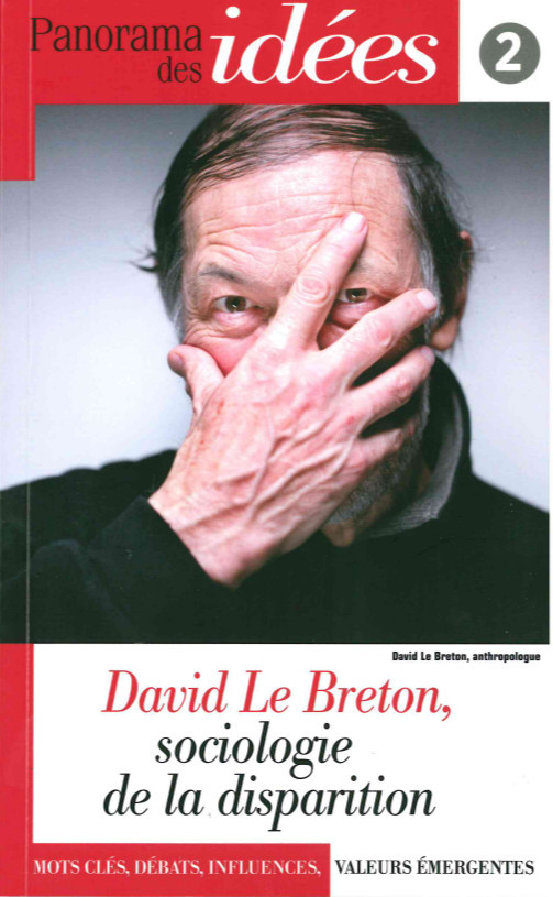 PANORAMA DES IDEES N 2 - DAVID LE BRETON,SOCIOLOGIE DE LA DISPARI