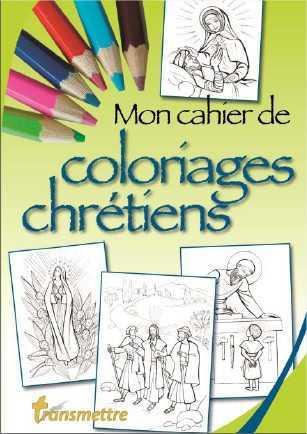 MON CAHIER DE COLORIAGES CHRETIENS